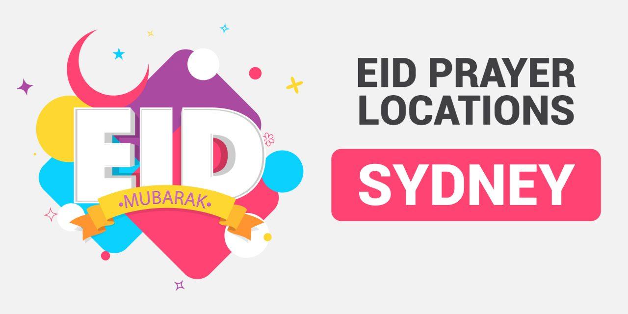 Eid Ul Adha Prayer Locations Sydney *UPDATED*