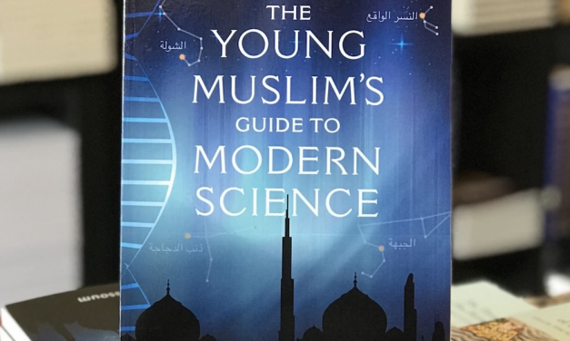 Book Review: 'The Young Muslim's Guide to Modern Science'